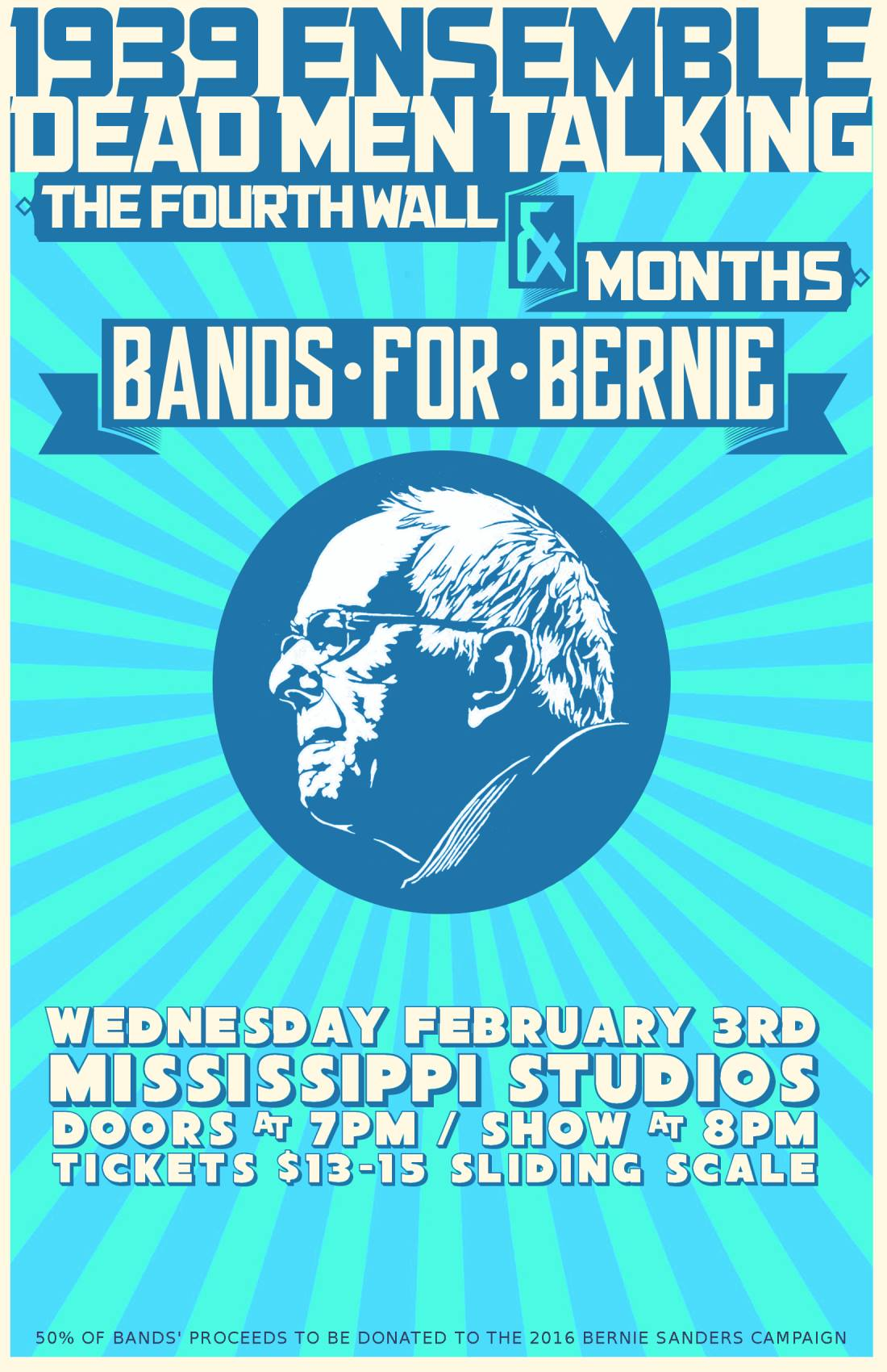 bands for bernie: months w/ 1939 ensemble, dead men talking & the fourth wall