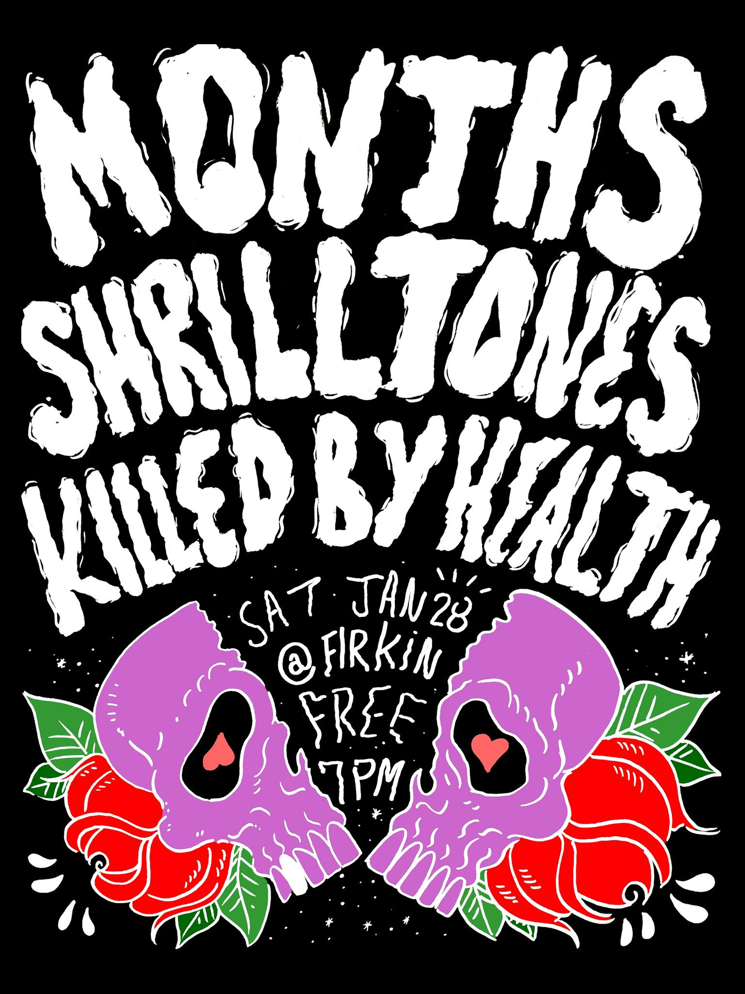 months with shrill tones and killed by health, firkin tavern, january 28 2017