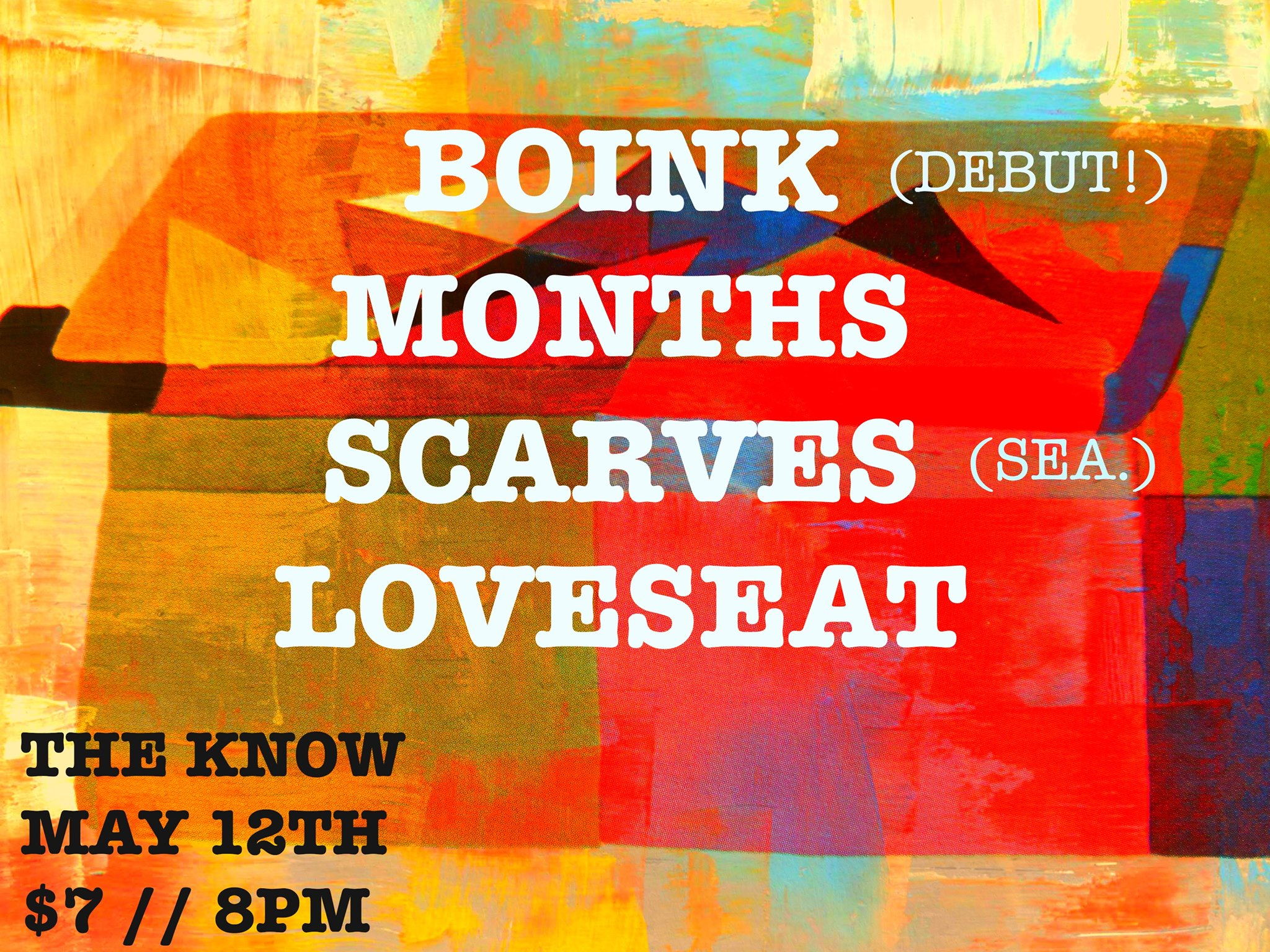 months plays the know friday may 12 with boink, scarves, and loveseat
