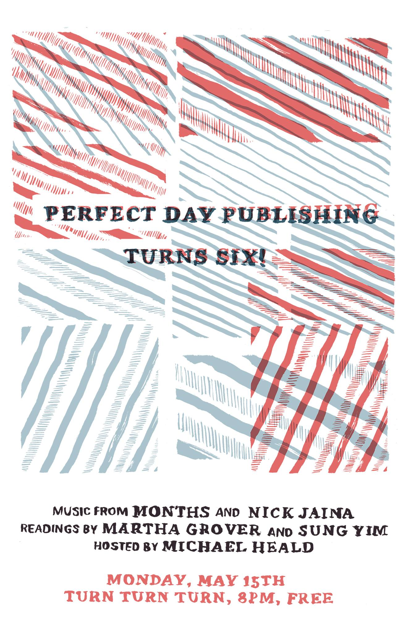 months plays perfect day publishing's sixth anniversary party at turn turn turn with nick jaina, martha grover, and sung yim