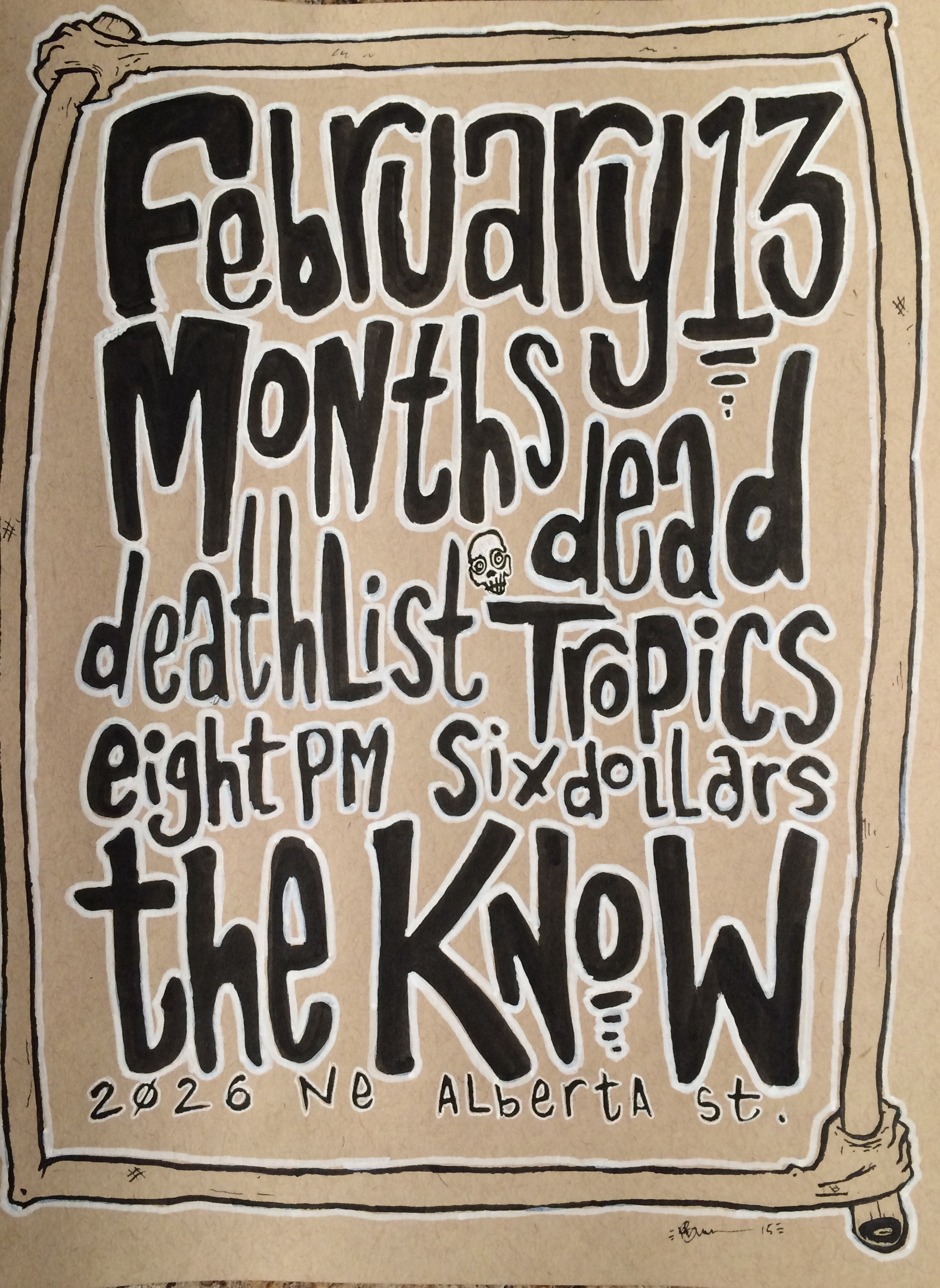 months w/ deathlist & dead tropics at the know